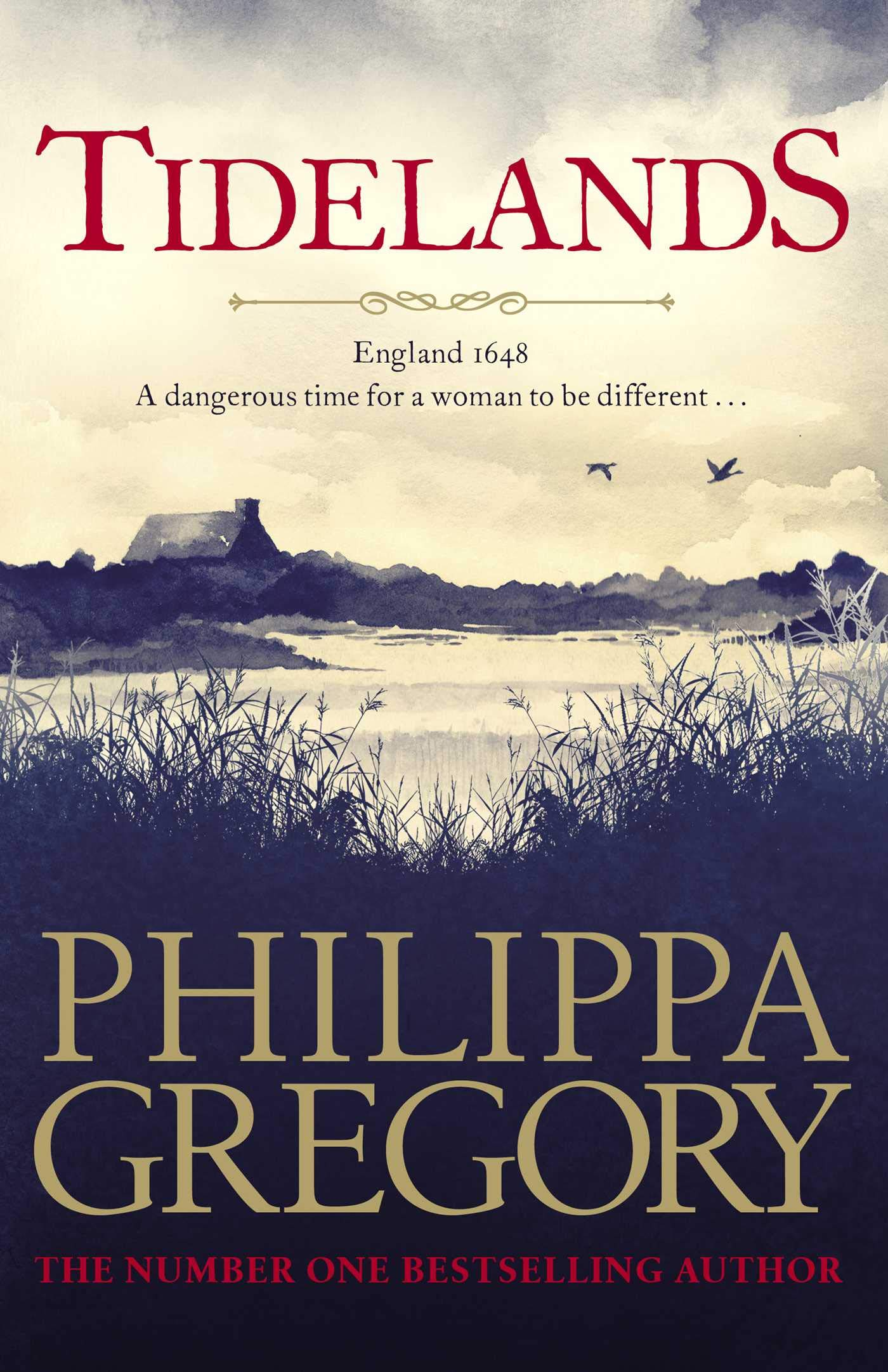 TIDELANDS WITH PHILIPPA GREGORY